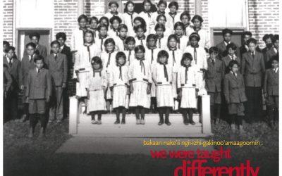 Bakaan nake'ii ngii-izhi-gakinoo'amaagoomin: We Were Taught Differently