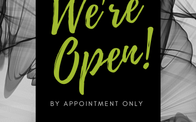 We're Open! (By Appointment Only)