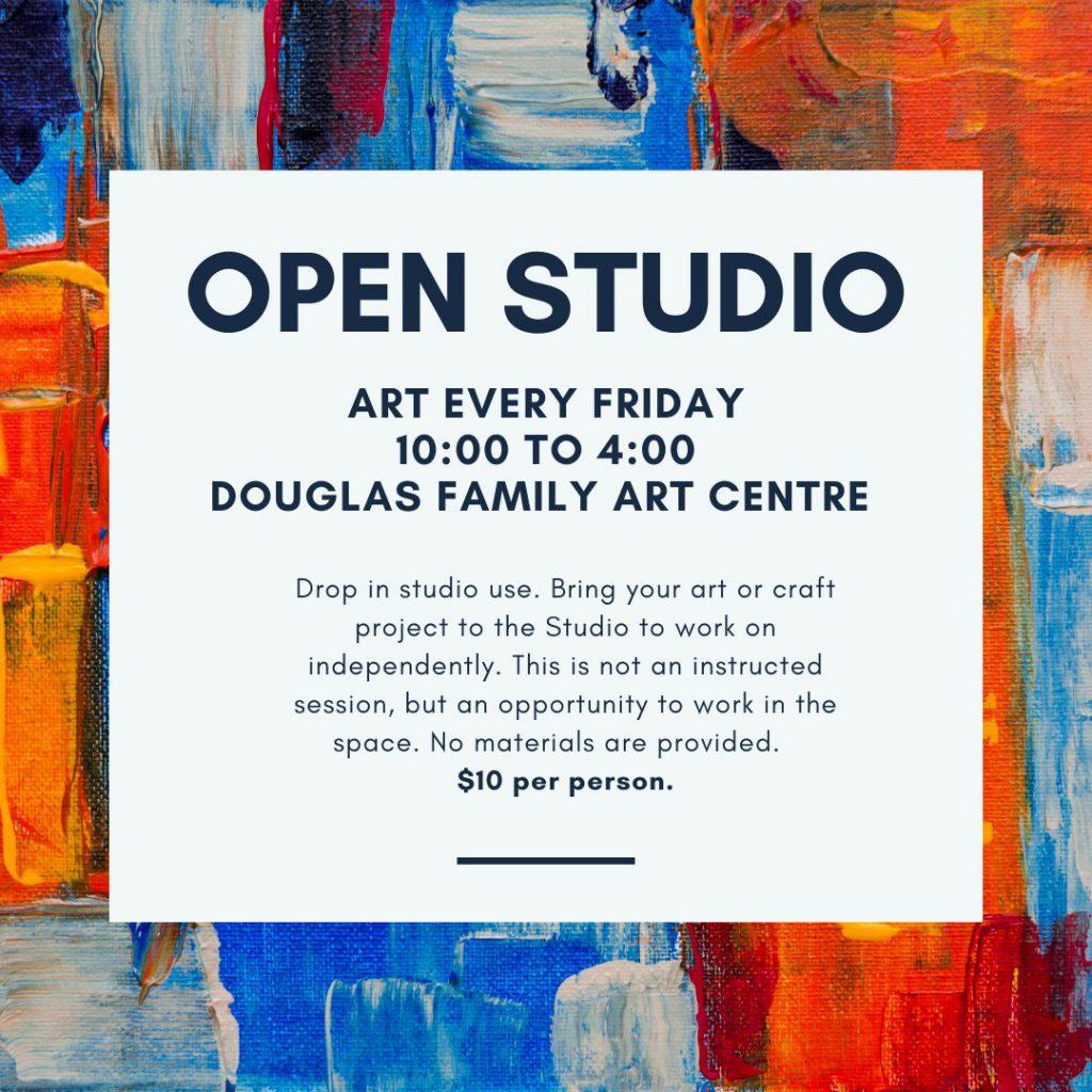 Open Studio (Every Friday)
